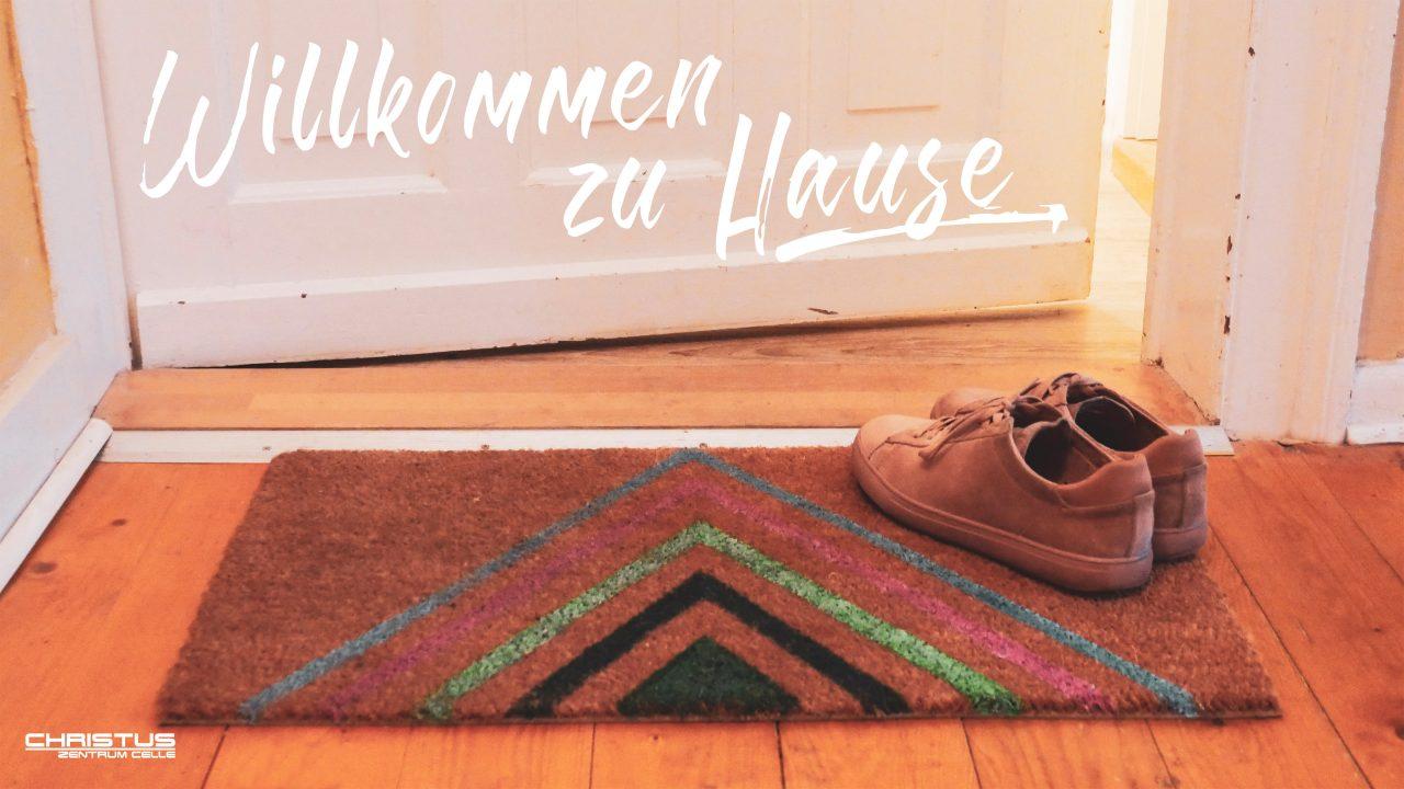 Predigtserie: Willkommen zu Hause