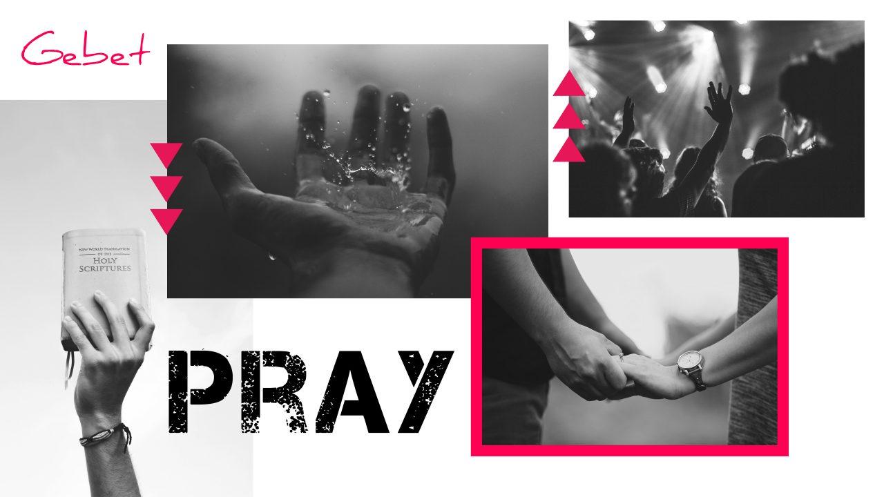 Predigtserie: Pray