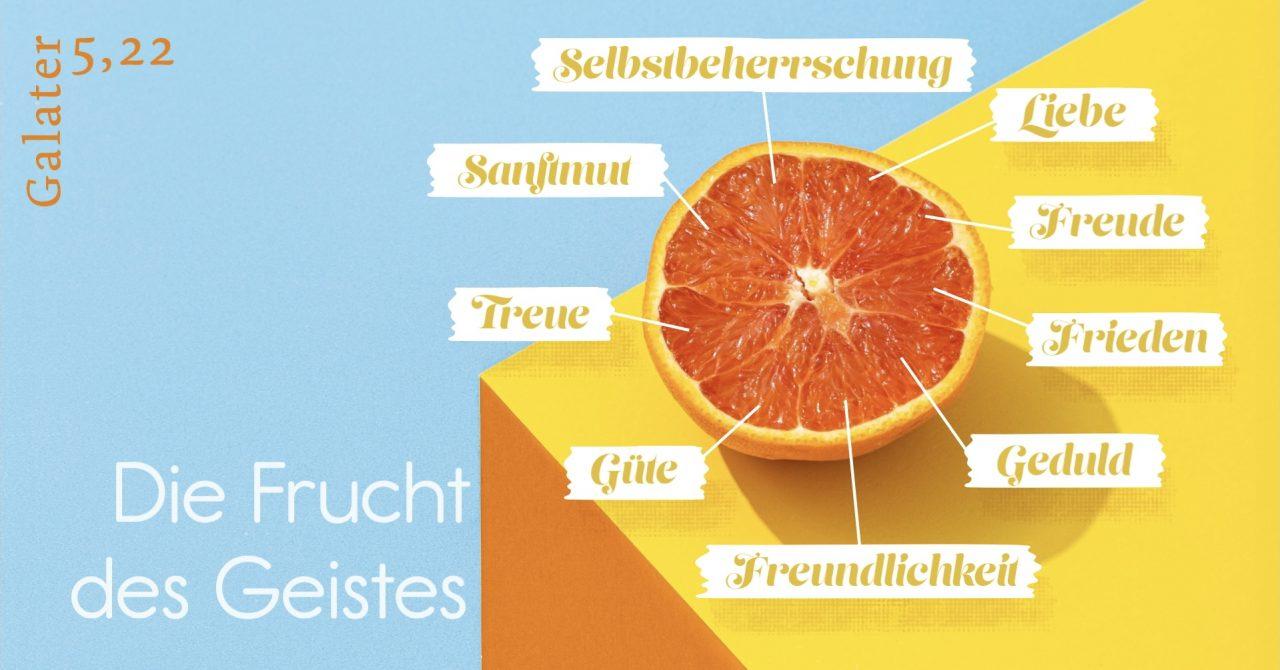Predigtserie: Die Frucht des Geistes